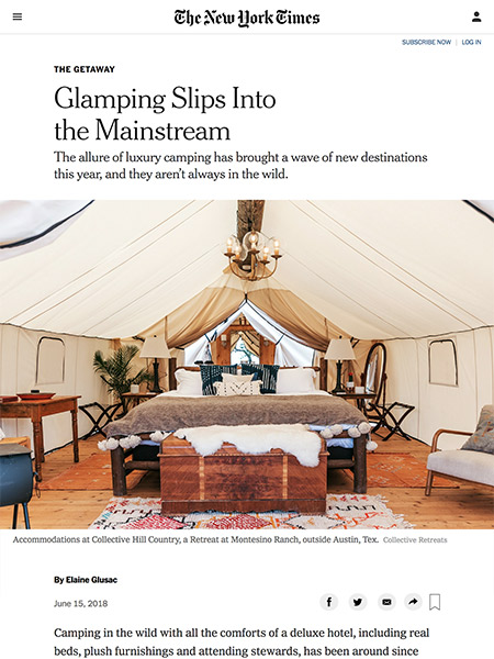 Glamping Slips Into the Mainstream | New York Times June 2018
